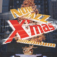 【20%OFF】NOW JAZZ X'mas millennium【CD】TOCP-65598